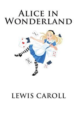 Alice in Wonderland: The complete collection with Quiz & Study Guide( Illustrated Alice's Adventures in Wonderland, Illustrated Through the Looking ... Under Ground & The Hunting of the Snark)