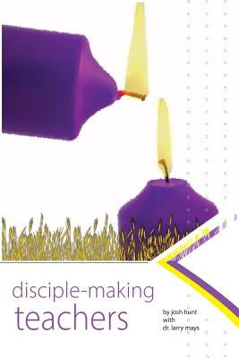 Disciplemaking Teachers