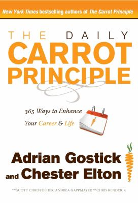 Daily Carrot Principle : 365 Ways to Enhance Your Career and Life