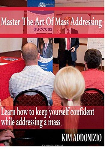 Master the Art of mass addressing: Learn how to keep yourself confident while addressing a mass
