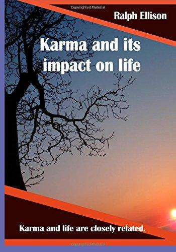 Karma and its impact on life: Karma and life are closely related.