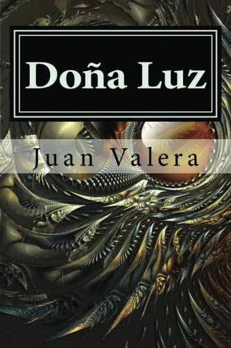 Doña Luz (Spanish Edition)