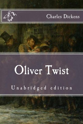 Oliver Twist: Unabridged edition (Immortal Classics)