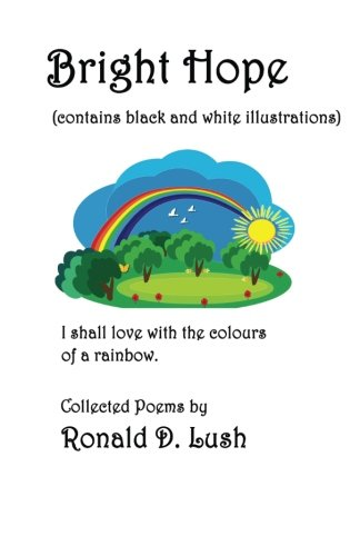 Bright Hope (black and white): Collection of Poems