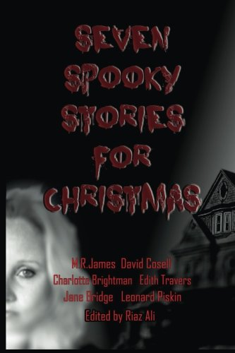 Seven Spooky Stories For Christmas