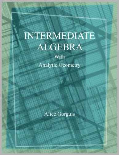Intermediate Algebra with Analytic Geometry