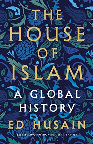 The House of Islam [Paperback] Ed Husain