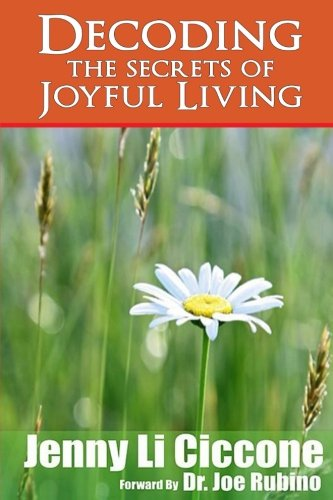 Decoding The Secrets of Joyful Living