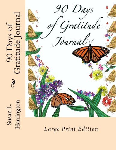 90 Days of Gratitude Journal LARGE PRINT: Large Print Edition