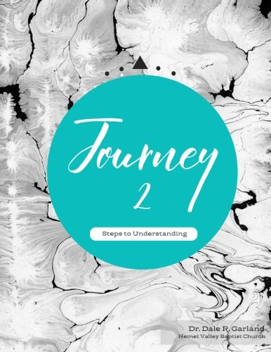 Journey II: Steps to Understanding (The Journey) (Volume 2)
