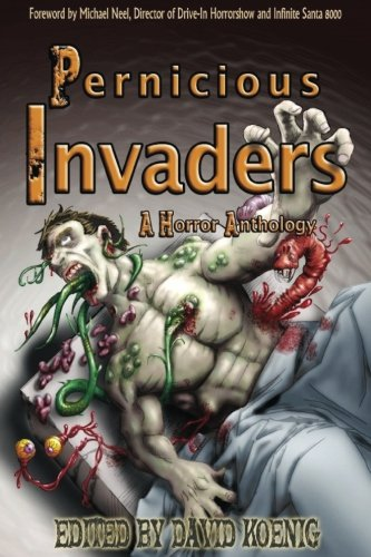 Pernicious Invaders