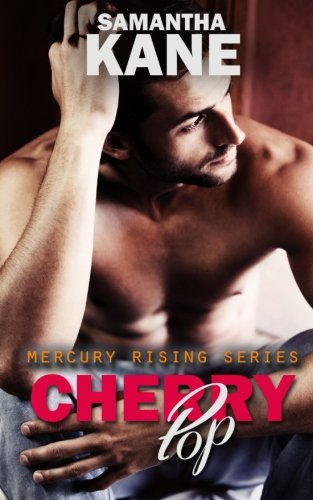 Cherry Pop (Mercury Rising) (Volume 3)