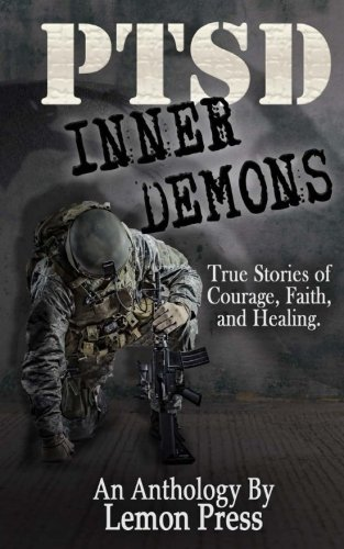 PTSD Inner Demons (PTSD No Apologies) (Volume 2)