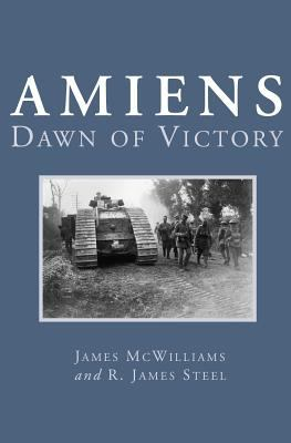 Amiens Dawn of Victory