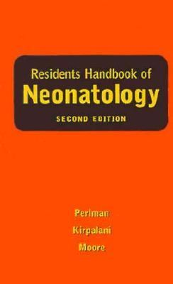 Residents Handbook of Neonatology