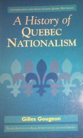 A History of Quebec Nationalism