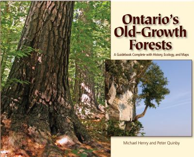 Ontario's Old Growth Forests