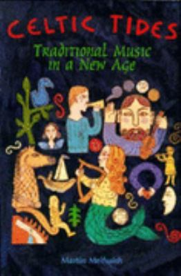 Celtic Tide Traditional Music in a New Age