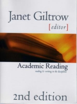 Academic Reading Reading and Writing in the Disciplines