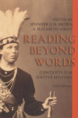 Reading Beyond Words Contexts for Native History