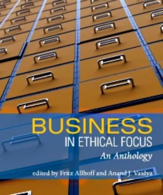 Business in Ethical Focus: An Anthology