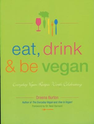 Eat, Drink and Be Vegan