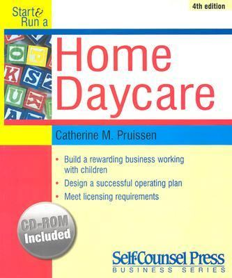 Start and Run a Home Daycare
