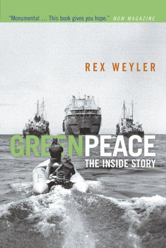 Greenpeace: The Inside Story