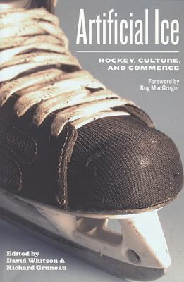 Artificial Ice Hockey, Culture, And Commerce