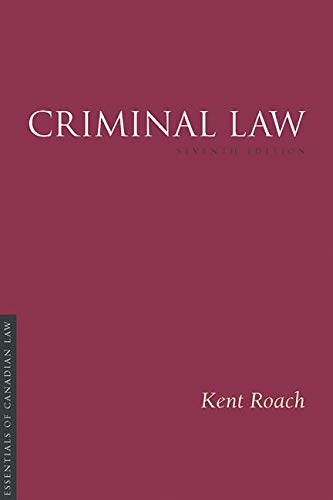Criminal Law, 7/E (Essentials of Canadian Law)