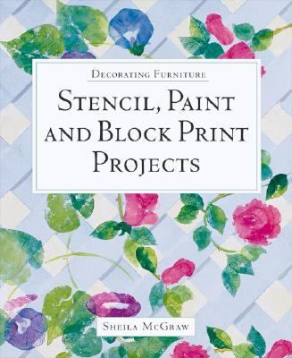 Decorating Furniture Stencil, Paint and Block Print Projects