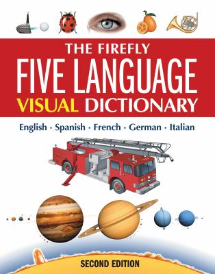 Firefly Five Language Visual Dictionary 2E