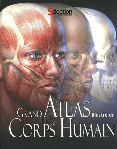 Grand atlas illustr du corps humain