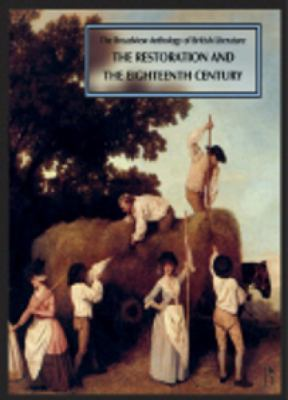 The Broadview Anthology of British Literature, second edition: Volume 3: The Restoration and the Eighteenth Century