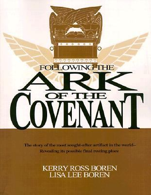Following the Ark of the Covenant: The Treasure of God