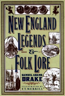 New Englands Legends & Folklore