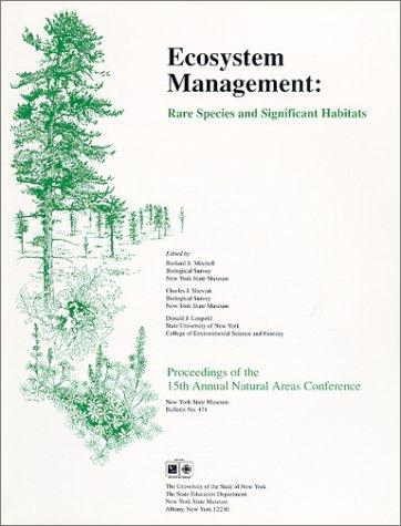 Ecosystem Management: Rare Species and Significant Habitats (Bulletin (New York State Museum: 1976), No. 471.)