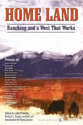 Home Land Ranching and a West That Works