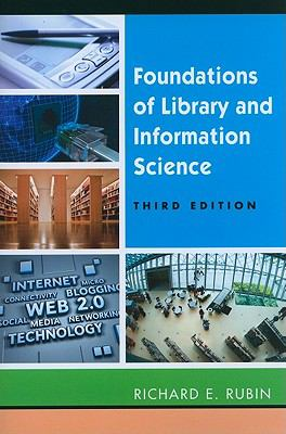 Foundations of Library and Information Science, Third Edition
