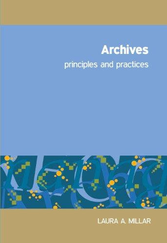 Archives: Principles and Practices