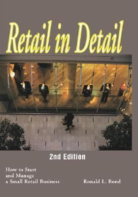 Retail in Detail How to Start and Manage a Small Retail Business