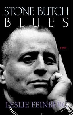 Stone Butch Blues A Novel