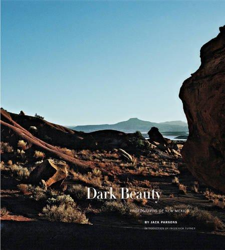 Dark Beauty: Photographs of New Mexico