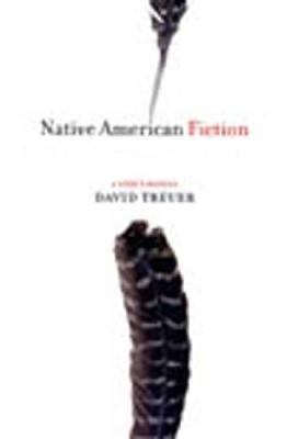 Native American Fiction A User's Manual