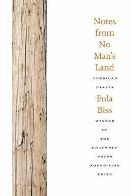 Notes from No Man's Land: American Essays