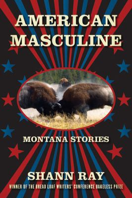 American Masculine: Stories
