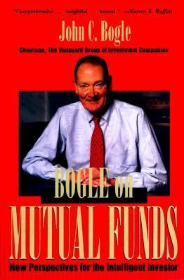 Bogle on Mutual Funds New Perspectives for the Intelligent Investor