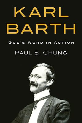 Karl Barth: God's Word in Action
