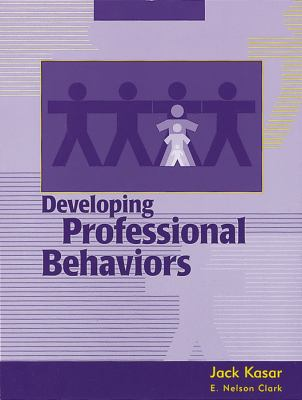 Developing Professional Behaviors