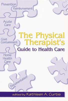 Physical Therapist's Guide to Health Care